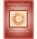 Jamie York Press Making Math Meaningful: A Source Book for High School Math