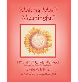 Jamie York Press Making Math Meaningful: An 11-12th Grade Workbook Teacher's Edition