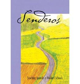 Waldorf Publications Senderos: Teaching Spanish in Waldorf Schools