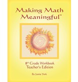 Jamie York Press Making Math Meaningful: An 8th Grade Workbook Teacher's Edition