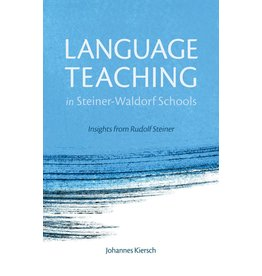 Floris Books Language Teaching In Steiner-Waldorf Schools: Insights From Rudolf Steiner