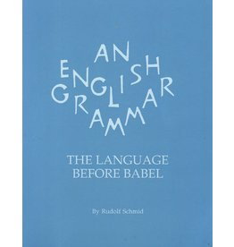 Waldorf Publications An English Grammar: The Language Before Babel