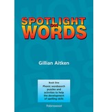 Robinswood Press Spotlight on Words Book 1: Phonic Wordsearch Puzzles and Activities to Help the Development of Spelling Skills