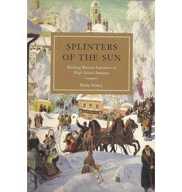 Waldorf Publications Splinters of the Sun: Teaching Russian Literature to High School Students