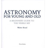 Floris Books Astronomy For Young And Old: A Beginner's Guide To The Visible Sky