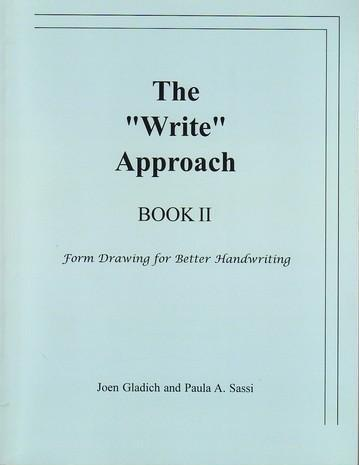"Rudolf Steiner College Press The ""Write"" Approach Book II: Form Drawing for Better Handwriting"