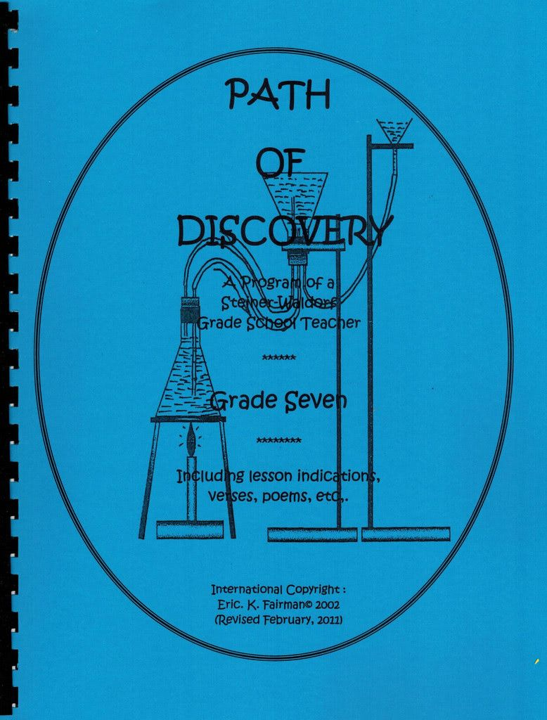 Eric K. Fairman A Path of Discovery – Grade 7:  A Program of a Waldorf Grade School Teacher