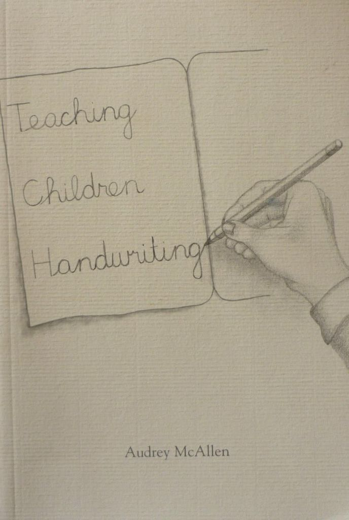Rudolf Steiner College Press Teaching Children Handwriting : Second Edition