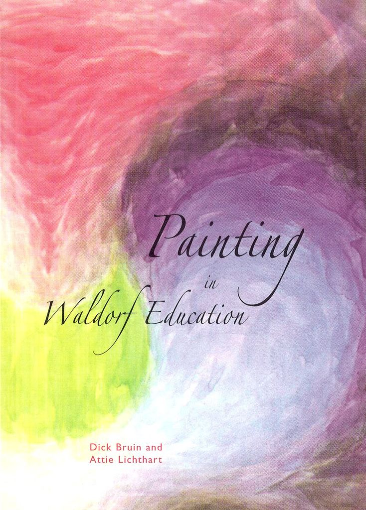 Waldorf Publications Painting In Waldorf Education with CD