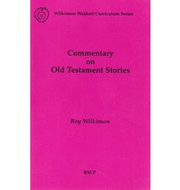 Rudolf Steiner College Press Commentary on Old Testament Stories