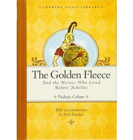 Penguin The Golden Fleece and the Heroes Who Lived Before Achilles