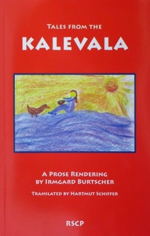 Rudolf Steiner College Press Tales from the Kalevala : A Prose Rendering