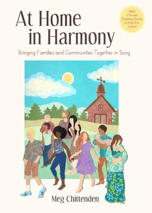 Waldorf Publications At Home in Harmony: Bringing Families and Communities Together in Song