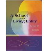 Waldorf Publications A School as a Living Entity