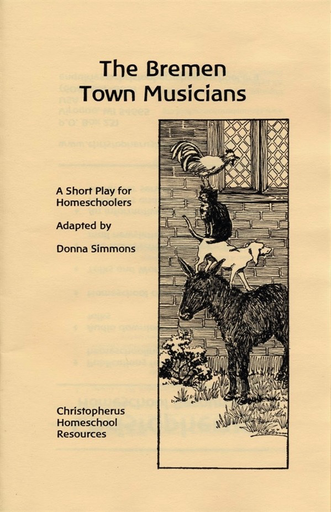 Christopherus Homeschool Resources The Bremen Town Musicians
