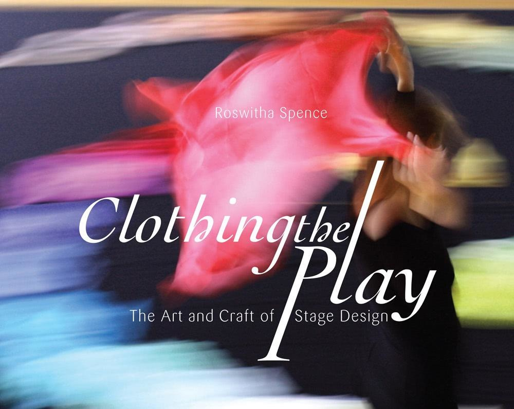Waldorf Publications Clothing the Play: The Art and Craft of Stage Design
