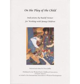 WECAN Press On the Play of the Child, First Edition