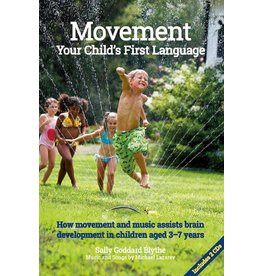Movement, Your Child's First language (book with 2 cds)