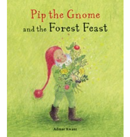 Floris Books Pip the Gnome and the Forest Feast