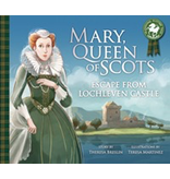Floris Books Mary, Queen of Scots - Escape from Lochleven Castle