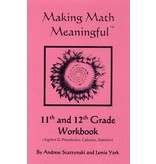Jamie York Press Making Math Meaningful: An 11-12th Grade Student's Workbook