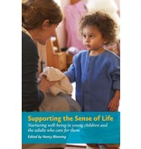 WECAN Press Supporting the Sense of Life: Nurturing well-being in young children and the adults that care for them