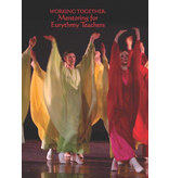 Waldorf Publications Working Together Mentoring for Eurythmy Teachers