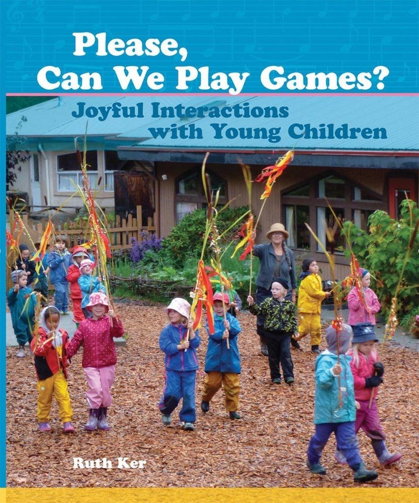 WECAN Press Please, Can We Play Games? Joyful Interactions with Young Children