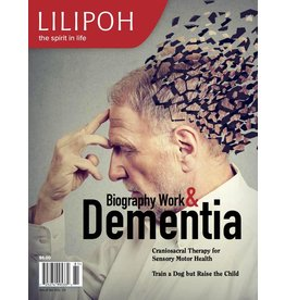 Lilipoh Publishing Lilipoh Summer 2018 - Biography Work & Dementia