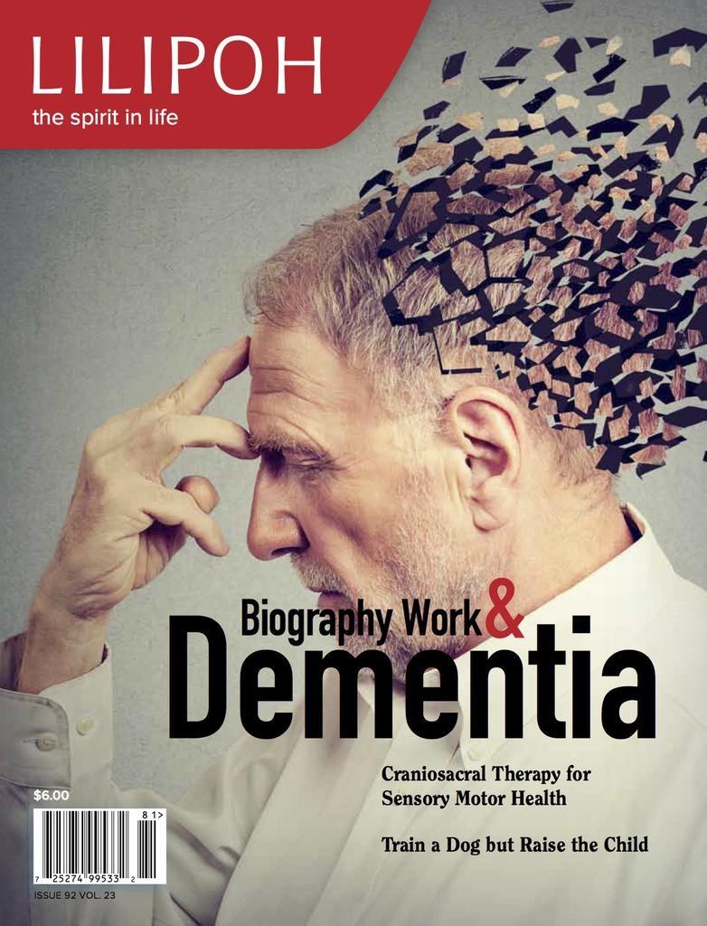 Lilipoh Publishing Lilipoh Summer 2018 - Biography Work & Dementia