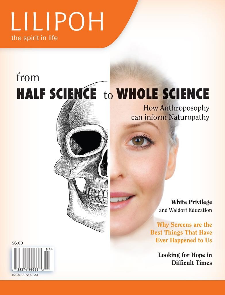 Lilipoh Publishing Lilipoh Winter 2018 - from Half Science to Whole Science