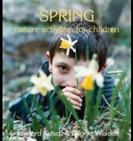 Rudolf Steiner College Press Spring Nature Activities for Children