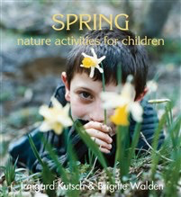 Rudolf Steiner College Press Spring Nature Activities for Children
