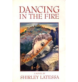 Lindisfarne Books Dancing In The Fire: A Novel