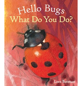 Floris Books Hello Bugs, What Do You Do?