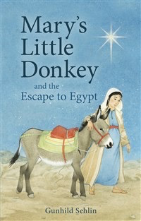 Floris Books Mary's Little Donkey: And The Escape To Egypt (3rd Edition)