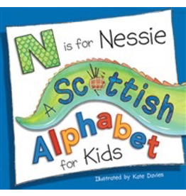Kelpies N Is For Nessie: A Scottish Alphabet For Kids