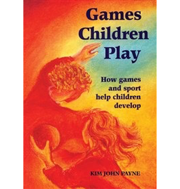 Hawthorne Press Games Children Play: How Games And Sport Help Children Develop