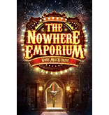 Kelpies The Nowhere Emporium (book 1)