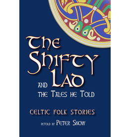 Floris Books The Shifty Lad And The Tales He Told: Celtic Folk Stories