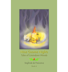 Teach Wonderment Nine Gnome Nights book 4