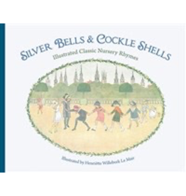 Floris Books Silver Bells And Cockle Shells: Illustrated Classic Nursery Rhymes