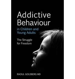 Floris Books Addictive Behaviour In Children And Young Adults: The Struggle For Freedom