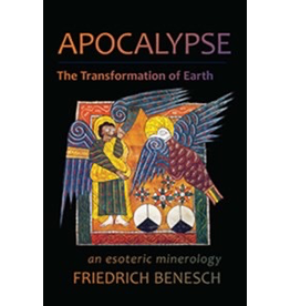 Steiner Books Apocalypse The Transformation Of Earth: An Esoteric Mineralogy