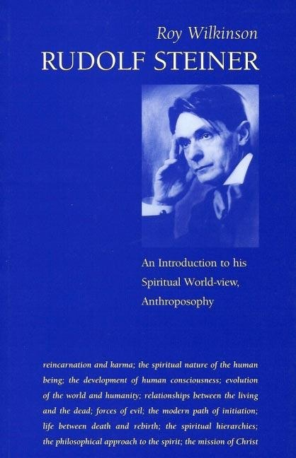 Temple Lodge Press Rudolf Steiner: An Introduction To His Spiritual World View