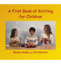 Wynstones Press A First Book of Knitting for Children 3rd ed.
