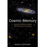 Rudolf Steiner Press Cosmic Memory: The Story Of Atlantis Lemuria And The Division Of The Sexes (CW 11)