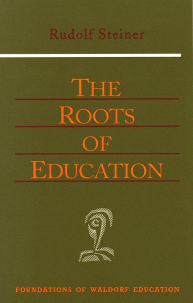 Steiner Books The Roots Of Education: (CW 309)