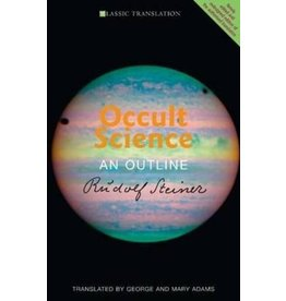 Rudolf Steiner Press Occult Science: An Outline (CW 13)