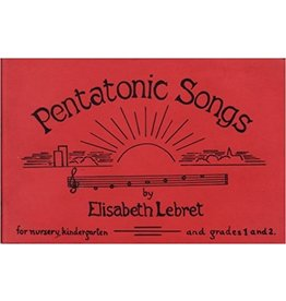WSAO Pentatonic Songs: For Nursery, Kindergarten and Grades 1 and 2